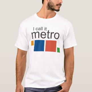 I Call It Metro T-Shirt