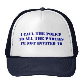 I call the police cap