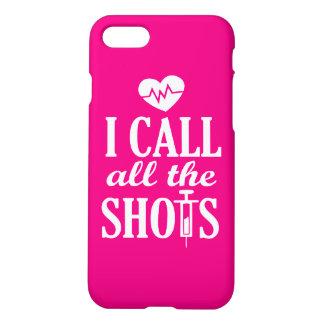I call the shots women's nurse phone case