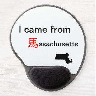 I came from MA   mouse pad Gel Mouse Pad