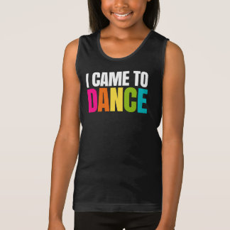 I Came To Dance Singlet