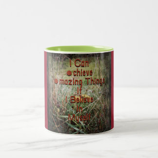 I can achieve amazing things Two-Tone mug