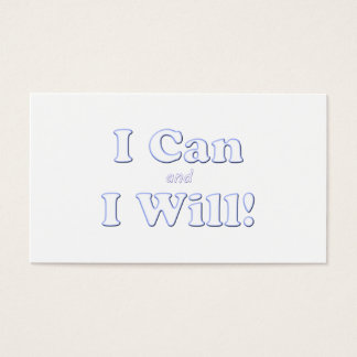 I Can and I Will Business Card