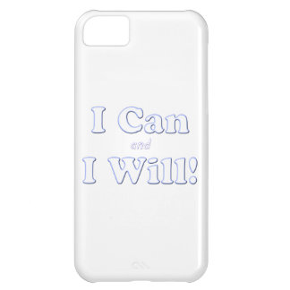 I Can and I Will iPhone 5C Case