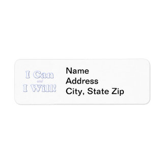 I Can and I Will Return Address Label
