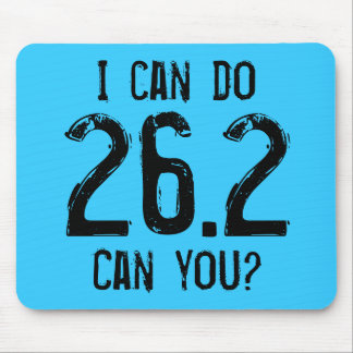 I can do 26.2 -- Can you? Mouse Pad