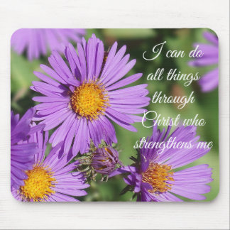 I Can Do All Things New England Aster Mousepad