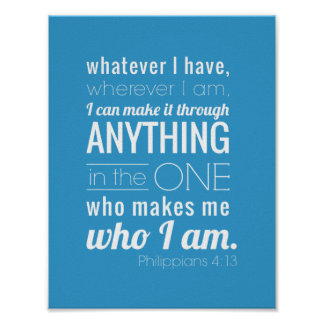 I can do all things, Philippians 4:13 Poster