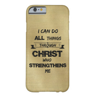 I Can do all things through Christ Bible Verse Barely There iPhone 6 Case