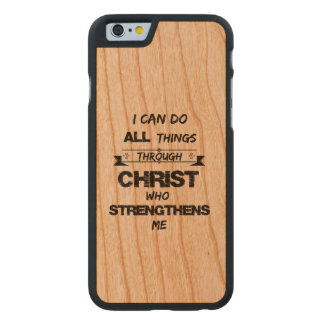 I Can do all things through Christ Bible Verse Carved Cherry iPhone 6 Case