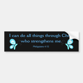 I can do all things through Christ Bumper Sticker