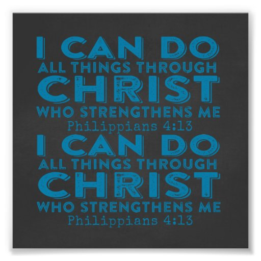 I Can Do All Things Through Christ Photograph