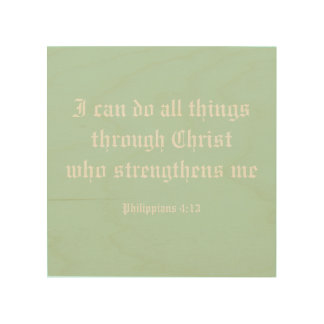 I can do all things through Christ Wood Canvas