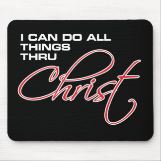 I Can Do All Things Thru Christ - Joel Osteen Mouse Pad