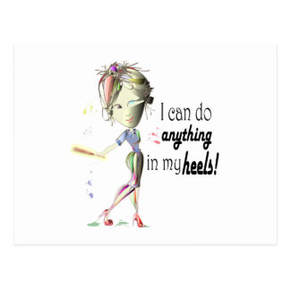 I can do anything in heels Fun Stiletto Gifts Post Card