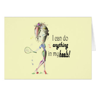 I can do anything in my heels digital art greeting cards