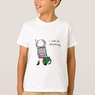 I can do anything. tshirts