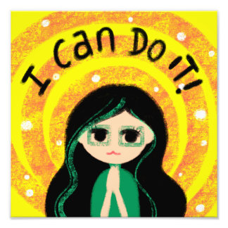 I Can Do It Uplifting Positivity Girl Painting Photographic Print