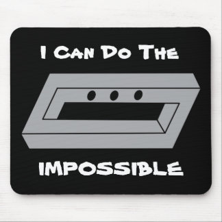I Can Do The Impossible Mouse Pad