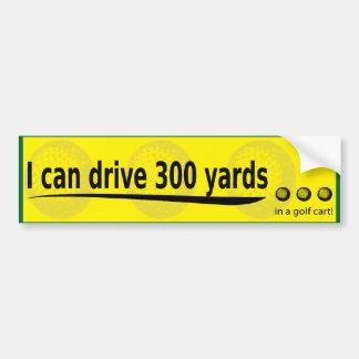 i can drive 300 yards bumper sticker