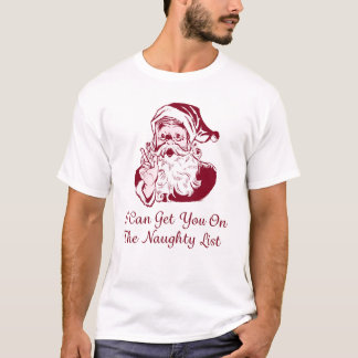 I Can Get You On The Naughty List Shirt