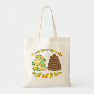 I can have my cake and eat it too! budget tote bag