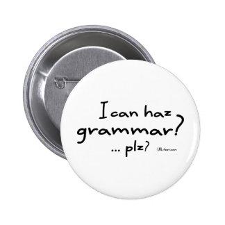 I Can Haz Grammar Pinback Button