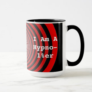 I Can Help You with That - I'm A Hypno-1%e Mug