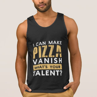I CAN MAKE PIZZA VANISH. WHAT'S YOUR TALENT? SINGLET