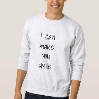 I can make you smile Flirty Men's Sweatshirt
