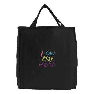 'I Can Play Hard' Embroidered Bag