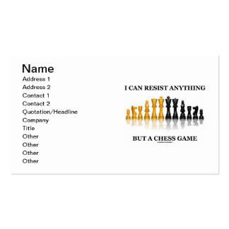 I Can Resist Anything But A Chess Game Double-Sided Standard Business Cards (Pack Of 100)