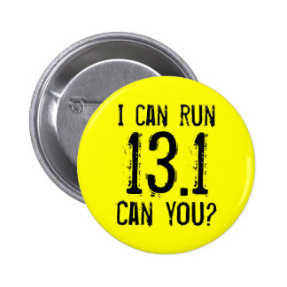 I can run 13.1 -- Can you? 6 Cm Round Badge