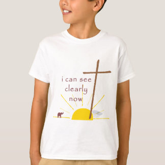 I  can see clearly now . . . T-Shirt