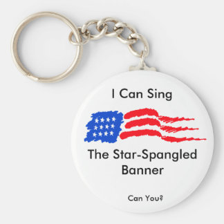 I Can Sing the Star-Spangled Banner Key Ring