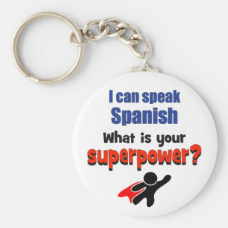 I can speak Spanish. What is your superpower? Basic Round Button Key Ring