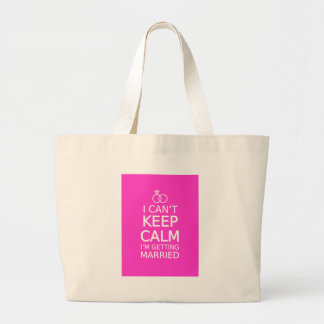 I can t keep calm I m getting married Bags