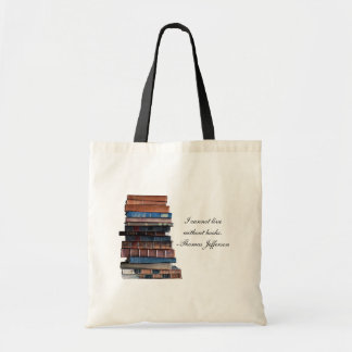 """I cannot live without books""-old stack of books Budget Tote Bag"