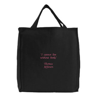 """""""I cannot live without books.""""Thomas Jefferson Canvas Bag"""