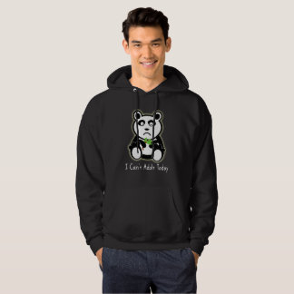 I Can't Adult Today Panda Says It All Hoodie