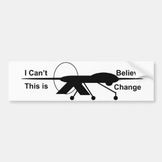 I Can't Believe This Is Change Bumper Sticker