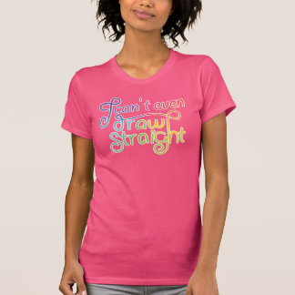 I can't even draw straight - gradient with borders T-Shirt