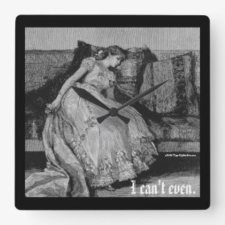 I Can't Even Vintage Sleepy Exhausted Girl Square Wall Clock