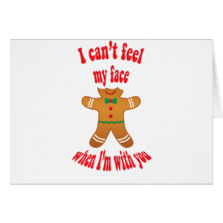 I can't feel my face - funny Christmas gingerbread Card
