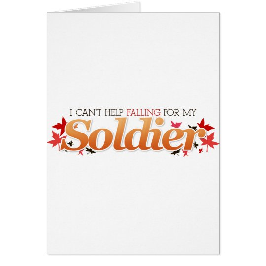 I Can't Help Falling For My Soldier Card
