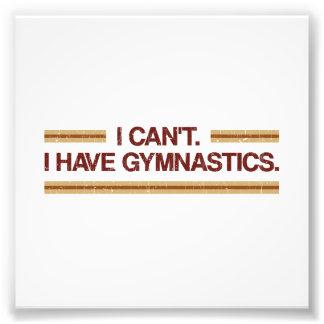 I Can't I Have Gymnastics Art Photo