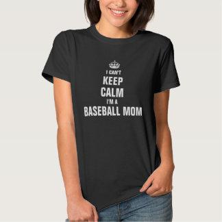 I can't keep calm I'm a Baseball Mom T Shirt