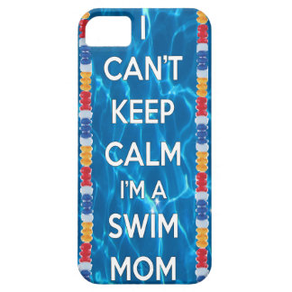 I can't keep calm I'm a swim mom iPhone 5 Cover