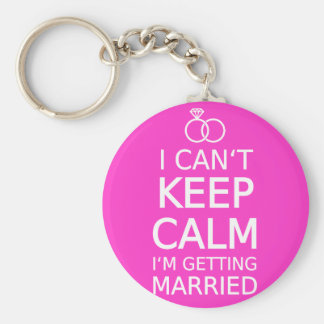 I can't keep calm, I'm getting married Basic Round Button Key Ring