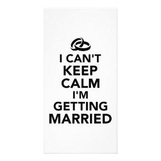 I can't keep calm I'm getting Married Photo Card